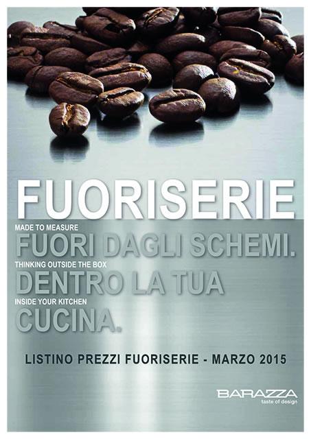 Catalogo Listino BARAZZA FUORISERIE - Marzo 2015